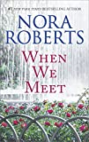 When We Meet: The Law Is a Lady