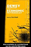 Dewey, Pragmatism and Economic Methodology, , 0415700140