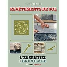 Aménagements extérieurs : Terrasses - revêtements de sol (Bricolage)