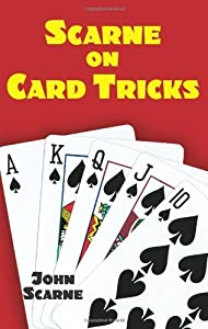 [ SCARNE ON CARD TRICKS (DOVER MAGIC BOOKS) ] By Scarne, John ( Author) 2003 [ Paperback ]