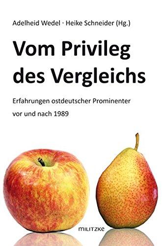 vom-privileg-des-vergleichs-erfahrungen-ostdeutscher-prominenter-vor-und-nach-1989