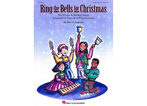 Hal Leonard Ring The Bells For Christmas Song Collection Teacher's Edition for Voice and Orff (Christmas Songs List For Children)