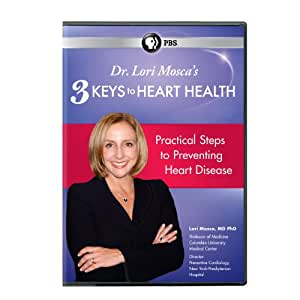 Dr Lori Mosca's 3 Keys to Heart Health