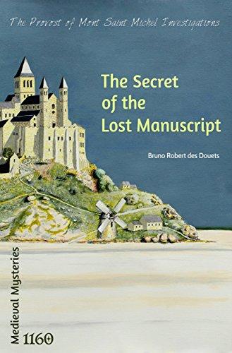 The secret of the Lost Manuscript (The Provost of Mont Saint-Michel Investigations Book 1)