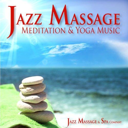 Jazz Massage, Meditation and Y...