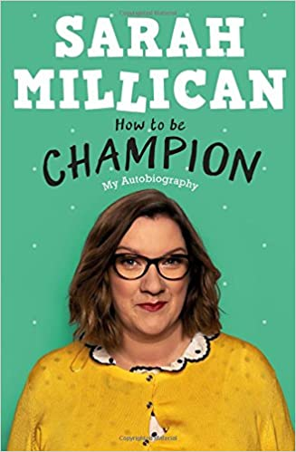 Image result for sarah millican how to be champion