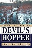 Devil's Hopper, Jim Stallings, 0595327710