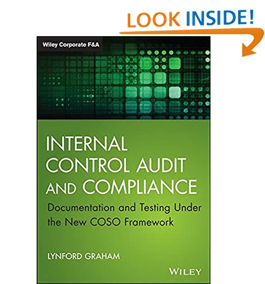 Internal auditing amazon internal control audit and compliance documentation and testing under the new coso framework wiley corporate fa fandeluxe Gallery