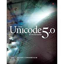 The Unicode Standard, Version 5.0 (5th Edition) by The Unicode Consortium (2006-11-19)