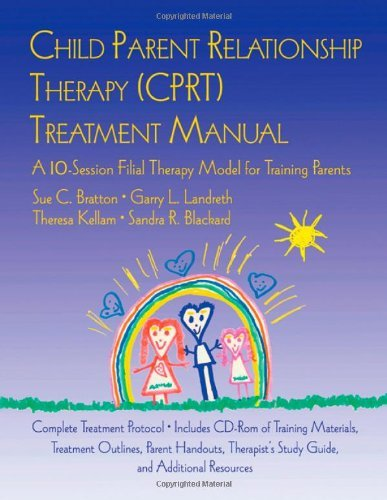 By Garry L. Landreth, Theresa Kel Child Parent Relationship Therapy (CPRT) Treatment Manual (Child Parent Relationship Therapy Cprt Treatment Manual)