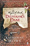 Front cover for the book The Physick Book of Deliverance Dane by Katherine Howe
