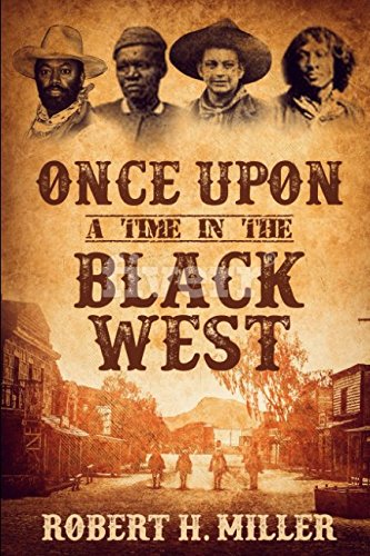 Once Upon a Time in the Black West (Once Upon A Time In The Wild West)