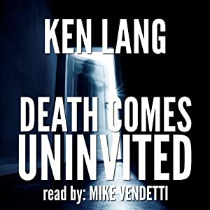 Death Comes Uninvited Audiobook