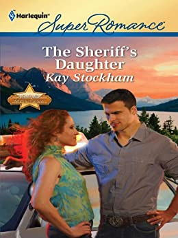 The Sheriff's Daughter (North Star, Montana) by [Stockham, Kay]