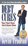Debt Cures, Kevin Trudeau, 0979825814