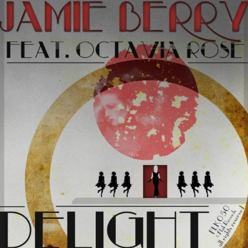 Delight (Original Mix) - Jamie Rose