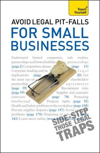 Avoid Legal Pitfalls for Small Businesses: Teach Yourself ebook