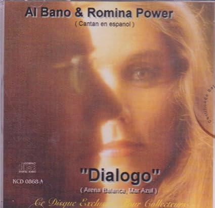 Al Bano Y Romina Power Power Y Al Bano Al Bano Romina Albano Y Romina Power Dialogo Ce Disque Exclusivo Pour Collecteurs Music