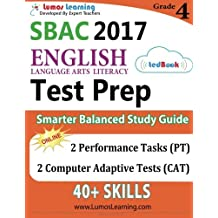 SBAC Test Prep: Grade 4 English Language Arts Literacy (ELA) Common Core Practice Book and Full-length Online...