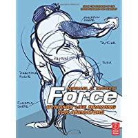 Image for Force: Dynamic Life Drawing for Animators, Second Edition (Force Drawing Series)