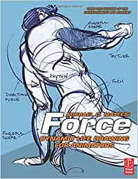Force: Dynamic Life Drawing for Animators Force Drawing ...