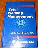 TWM -- Total Welding Management (2004) 9780871717436