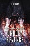UNHOLY REVENGE: DI Helen Cooke Investigates (DI Helen Cooke Invesigates Book 1)