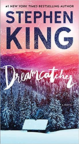 Stephen King Books List: Dreamcatcher