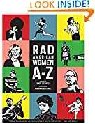 #6: Rad American Women A-Z: Rebels, Trailblazers, and Visionaries who Shaped Our History and Our Future! (City Lights/Sister Spit)