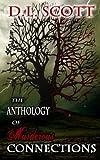 The Anthology of Murderous Connections, D. L. Scott, 1491025530
