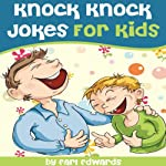 Knock Knock Jokes for Kids   Earl Edwards