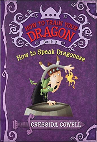 How to train your dragon how to speak dragonese cressida cowell how to train your dragon how to speak dragonese cressida cowell 9780316085298 amazon books ccuart Image collections