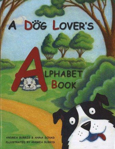 A Dog Lover's Alphabet Book PDF