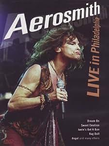 Aerosmith : Live In Philadelphia
