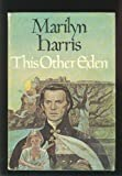 This Other Eden, Marilyn Harris, 0399118446
