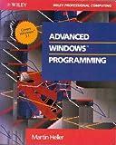 Advanced Windows Programming, Martin Heller, 0471547115