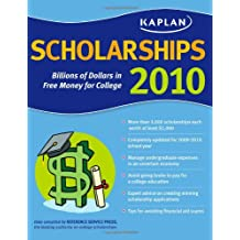 Kaplan Scholarships 2010: Billions of Dollars in Free Money for College