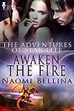 Awaken the Fire (The Adventures of Star Lite Book 3)