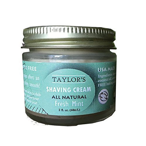 TAYLOR'S All Natural Women's Shaving Cream | Aluminum Free Paraben Free Plastic Free | Glass Jar - Made in the USA! (2 Ounce, Mint) by (Shave Cream Glass Jar)
