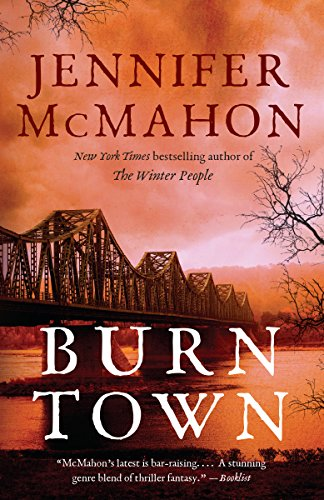 Burntown: A Novel by [McMahon, Jennifer]