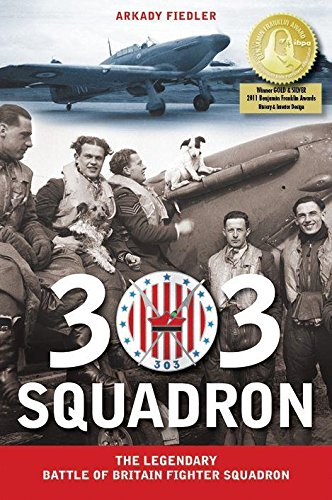 303 Squadron: The Legendary Battle of Britain Fighter Squadron pdf