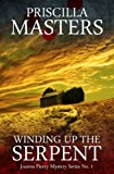 Front cover for the book Winding Up the Serpent by Priscilla Masters