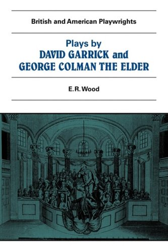 Plays by David Garrick and George Colman the Elder (British and American playwrights, 1750-1920)