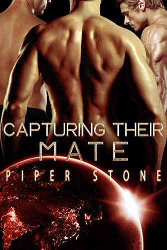 Capturing Their Mate: A Dark Sci-Fi Reverse Harem Romance