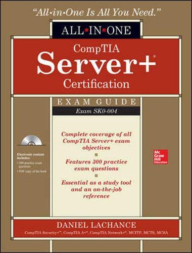 CompTIA Server+ Certification All-in-One Exam Guide: Exam SK0-004 by McGraw-Hill Osborne Media