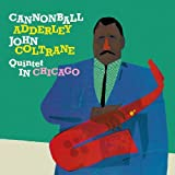 Adderley, Cannonball : In Chicago/Cannonball Takes Charge
