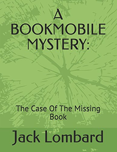 A BOOKMOBILE MYSTERY:: The Case Of The Missing Book pdf epub
