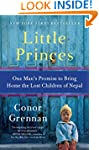 Little Princes: One Man's Promise to...