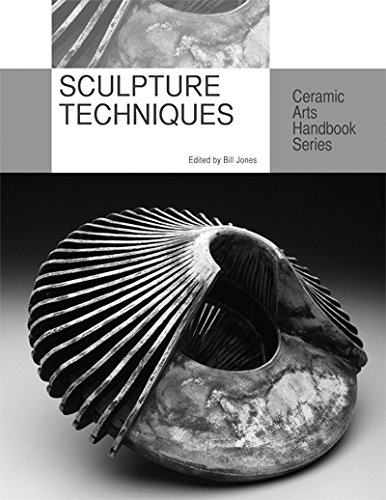 Sculpture Techniques (Ceramic Arts Handbook Series)