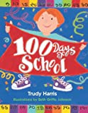 100 Days of School, Trudy Harris, 0761312714